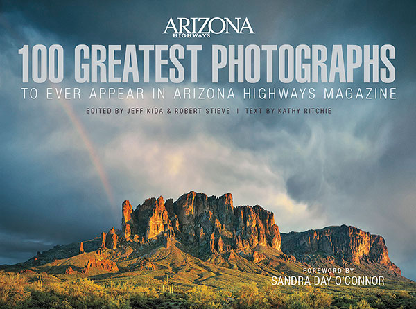 100 Greatest Photographs to Ever Appear in <em>Arizona Highways</em> Magazine