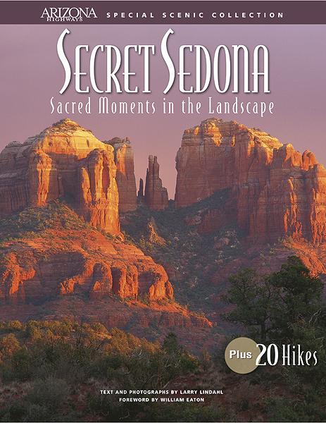 Secret Sedona: Sacred Moments in the Landscape