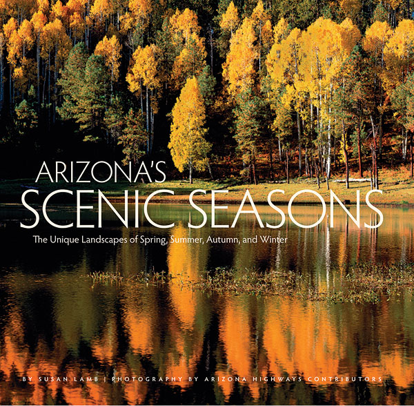 Arizona's Scenic Seasons